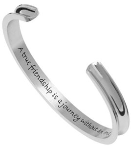 "Premium Stainless Steel Inspirational Cuff Bangle Bracelet - ""A true friendship is a journey without an end"""
